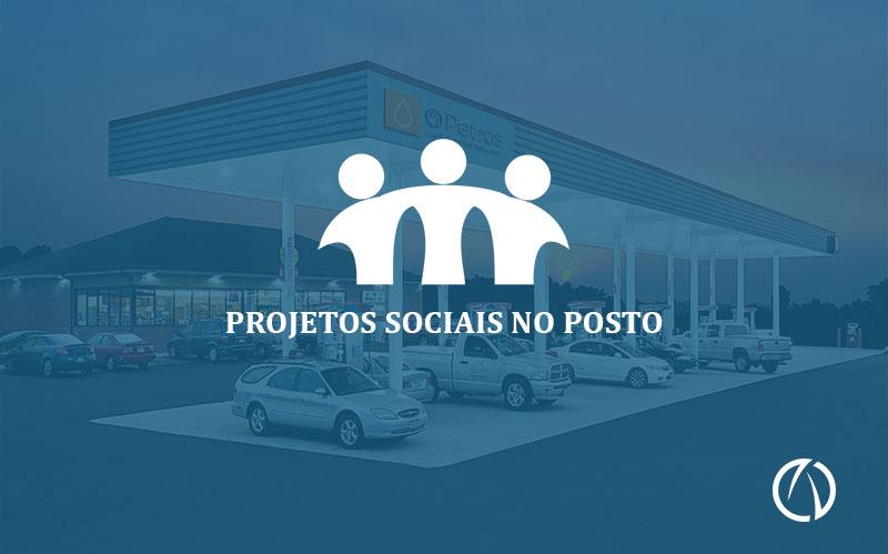 Razões para aderir a projetos sociais no posto