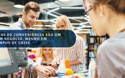Lojas de conveniência são um bom negócio, mesmo em tempos de crise