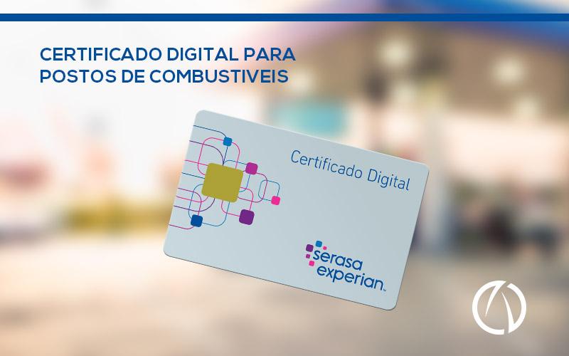certificado digital para postos de combustíveis